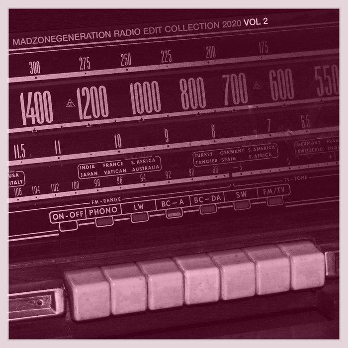Madzonegeneration Radio Edit 2020, Vol. 2 (2020)