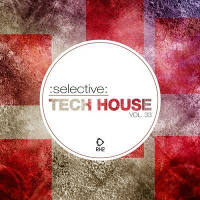 Selective: Tech House, Vol. 33 (2020)