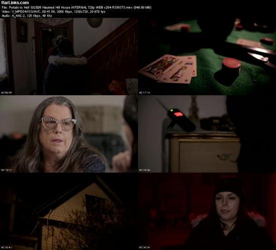 Portals to Hell S02E06 Haunted Hill House iNTERNAL 720p WEB x264 ROBOTS