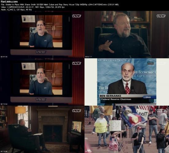 Shelter In Place With Shane Smith S01E08 Mark Cuban and Rep Steny Hoyer 720p WEBRip x264 CAFFEiNE