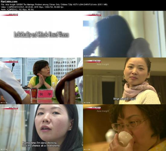 Asia Insight S05E05 The Marriage Problem among Chinas Only Children 720p HDTV x264 DARKFLiX