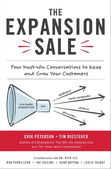 The Expansion Sale - Four Must-Win Conversations to Keep and Grow Your Customers