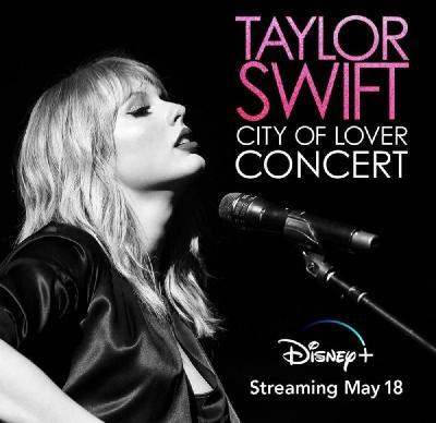 Taylor Swift City of Lover Concert 2020 1080p DSNP WEBRip DDP5 1 x264-JETIX