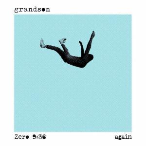 grandson, Zero 9:36 - Again (Single) (2020)