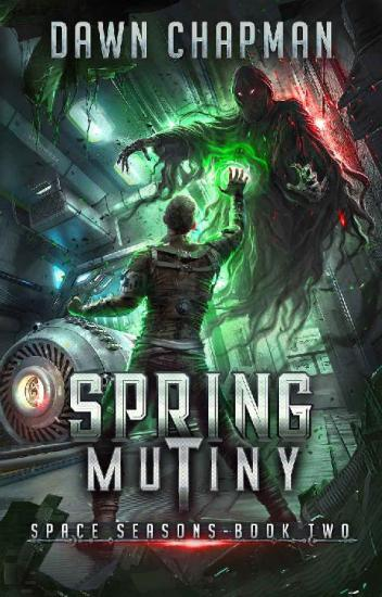 Spring Mutiny by Dawn Chapman