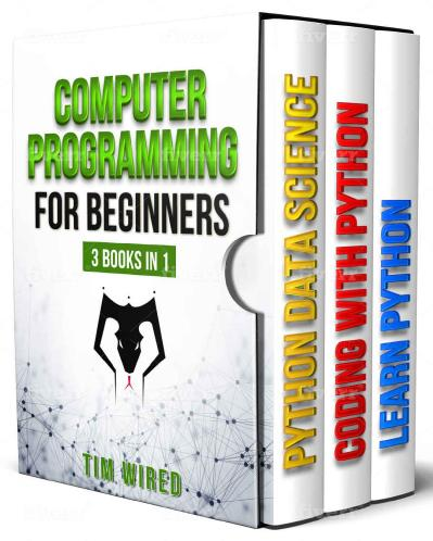 Computer Programming for Beginners  3 books in 1