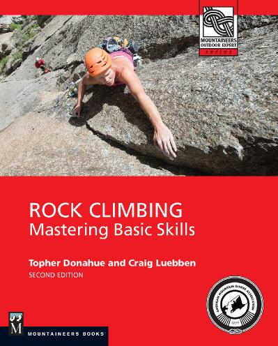 Rock Climbing - Mastering Basic Skills, 2nd Edition