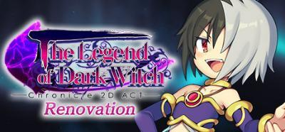 The Legend of Dark Witch Renovation