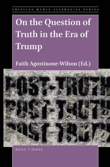 On the Question of Truth in the Era of Trump