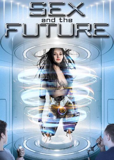 Sex And The Future 2020 1080p WEBRip X264 DD 5 1-EVO