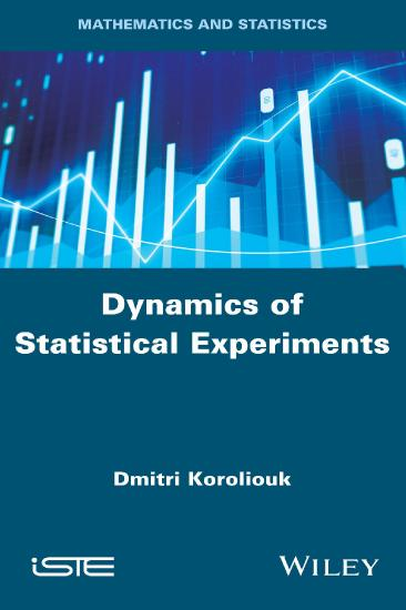 Dynamics of Statistical Experiments