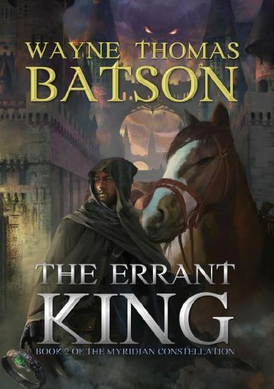 The Errant King by Wayne Thomas Batson