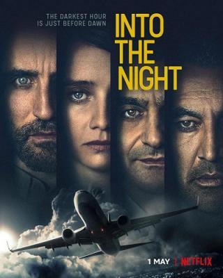Пункт назначения: ночь / В ночь / Into the Night [Сезон: 1] (2020) WEBRip 720p | Profix Media