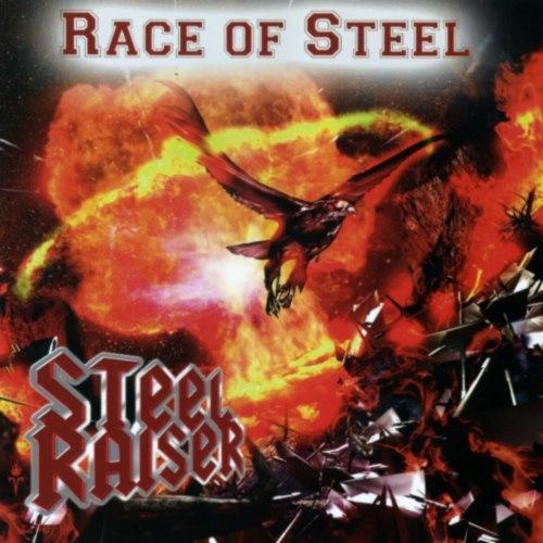 Steel Raiser - Rасе Оf Stееl (2008)