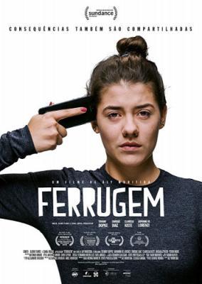Ржавчина / Развращенность / Ferrugem (2018) WEBRip 720p