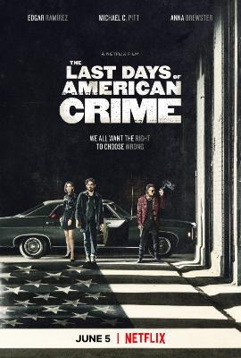 The Last Days of American Crime 2020 NF WEB-DL DDP2 0 x264-CMRG