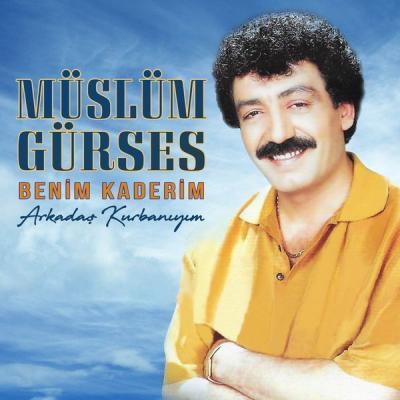 Müslüm Gürses - Benim Kaderim   Arkadaş Kurbanıyım - (1990-06-21)
