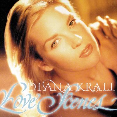 Diana Krall - Love Scenes - (1997-01-01)