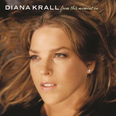 Diana Krall - From This Moment On - (2013-01-01)