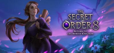 The Secret Order 8 Return to the Buried CE RusS