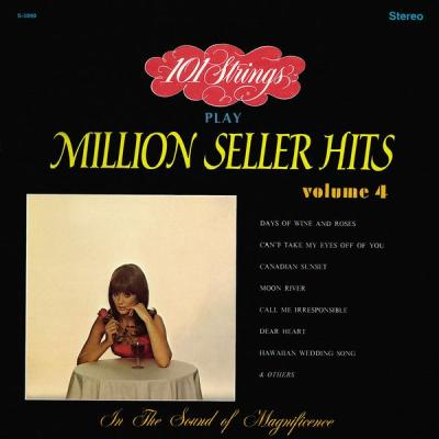 101 Strings Orchestra - 101 Strings Play Million Seller Hits, Vol. 4 (Remastered from the Origina...