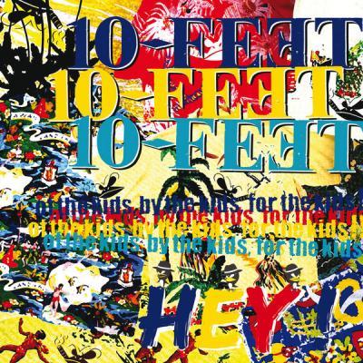10-FEET - Hey! - (2008-02-06)