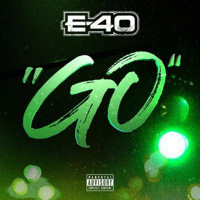 E 40 - Go - (2020-04-10)