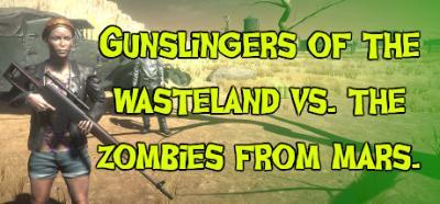 Gunslingers of the Wasteland vs The Zombies From Mars-PLAZA