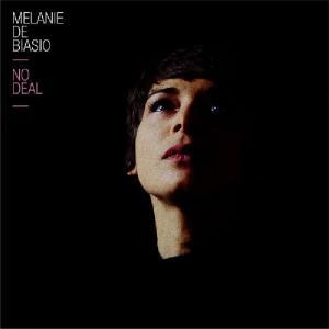 Melanie De Biasio - No Deal (2013)