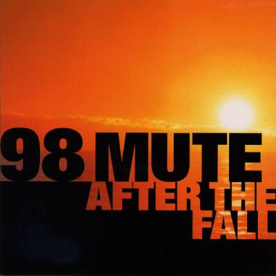 98 Mute - After The Fall - (2008-07-22)