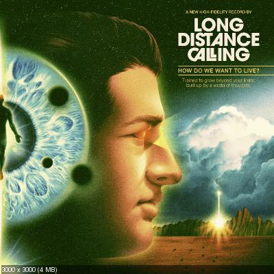 Long Distance Calling - How Do We Want to Live? (2020)