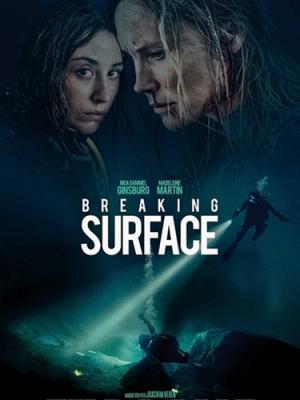 Глубокое погружение / Breaking Surface (2020) BDRip 1080p | iTunes