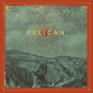 Pelican - B​-​Sides and Other Rarities (2020)