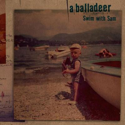 A Balladeer - Swim With Sam - (2006-01-01)