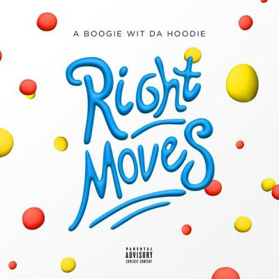 A Boogie Wit Da Hoodie - Right Moves - (2018-04-27)