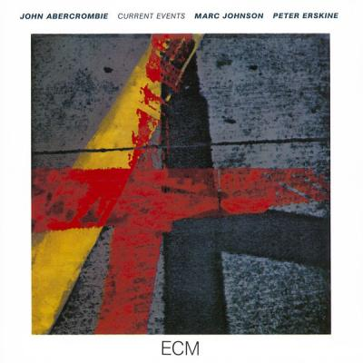 John Abercrombie - Current Events - (1986-04-03)