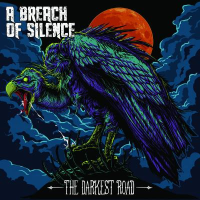 A Breach of Silence - The Darkest Road - (2014-10-07)