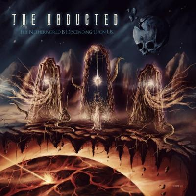 The Abducted - The Netherworld Is Descending Upon Us - (2019-09-27)