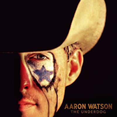 Aaron Watson - The Underdog - (2016-01-29)