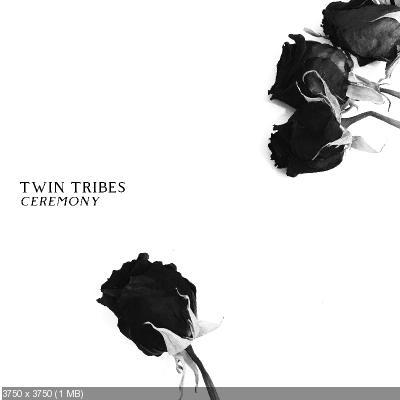 Twin Tribes - Ceremony (2019)