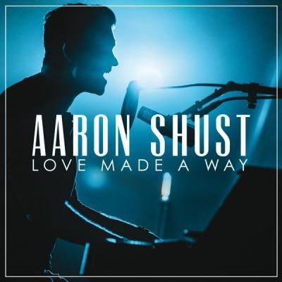 Aaron Shust - You Redeem - (2017-02-10)