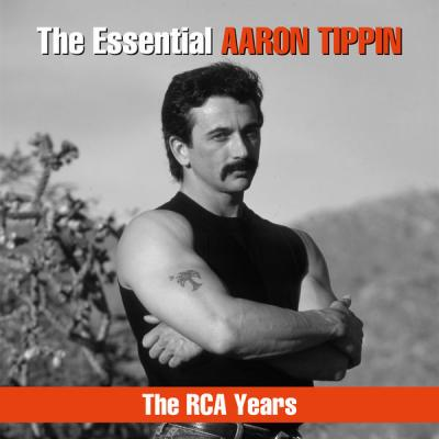 Aaron Tippin - The Essential Aaron Tippin - The RCA Years - (2019-03-15)