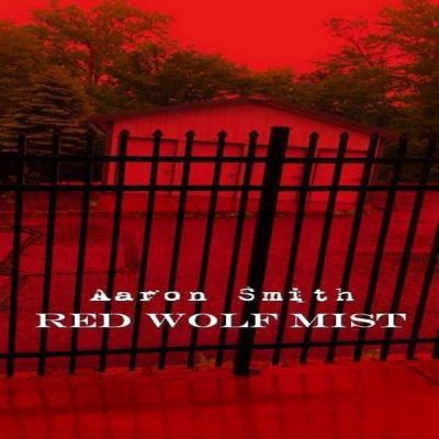 Aaron Smith - Red Wolf Mist - (2019-06-16)