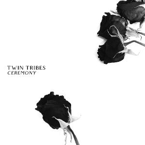 Twin Tribes - Ceremony (2019)