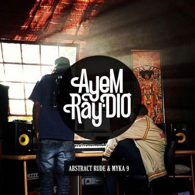 Abstract Rude - AyeM Ray-Dio - (2017-07-21)
