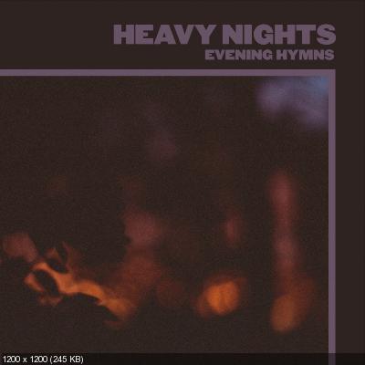 Evening Hymns - Heavy Nights (2020)
