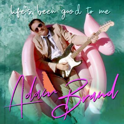 Adam Brand - Life's Been Good To Me - (2019-08-16)