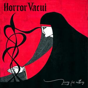 Horror Vacui - Living For Nothing (2020)