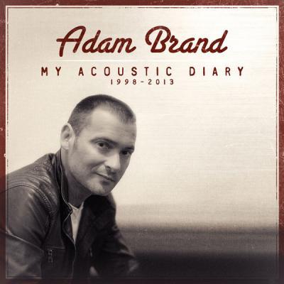 Adam Brand - My Acoustic Diary - (2013-11-08)