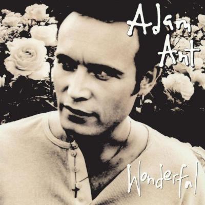 Adam Ant - Wonderful - (1994-12-15)